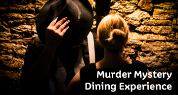Murder Mystery Dining Experience