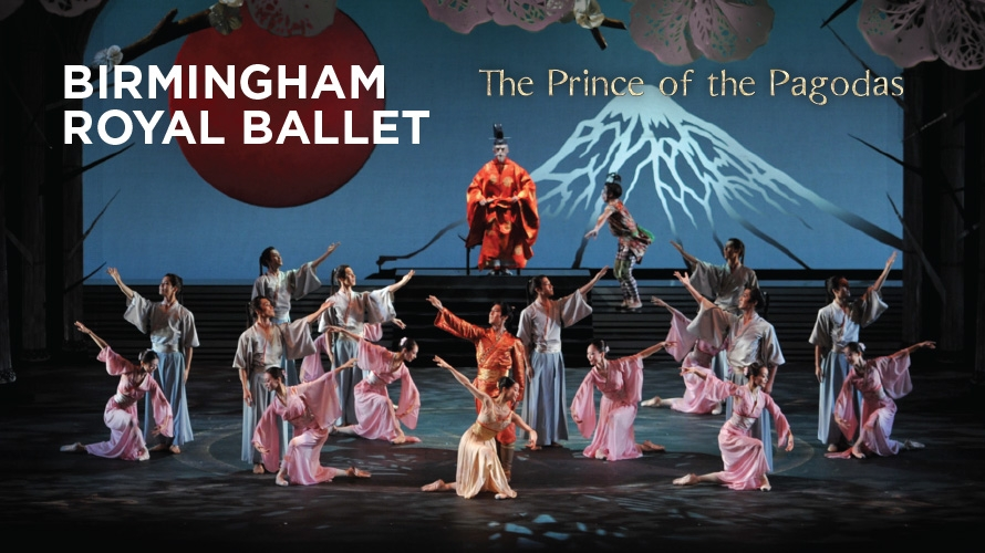Birmingham Royal Ballet - The Prince of the Pagodas