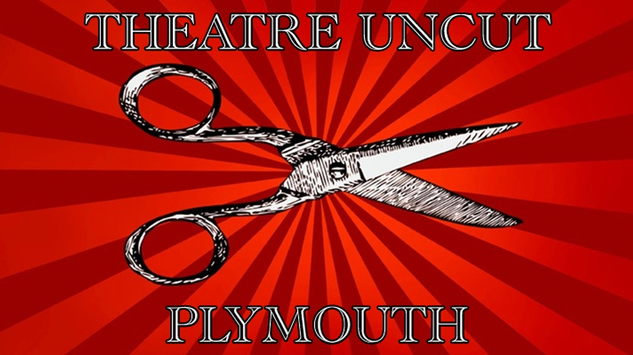 Theatre Uncut Plymouth