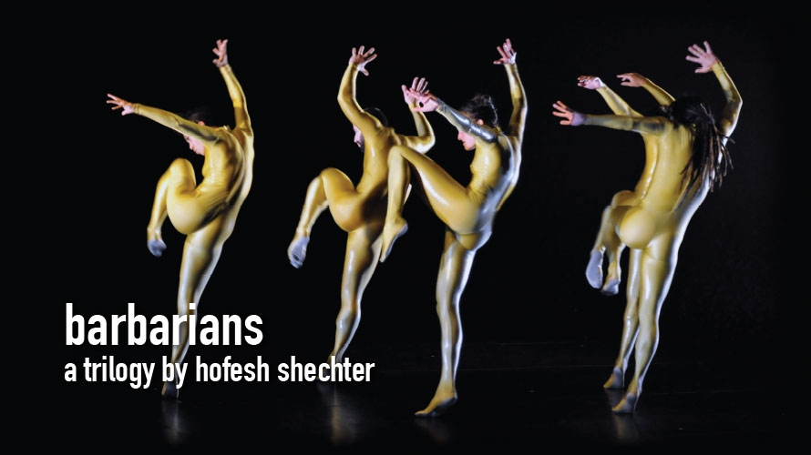 Barbarians, a trilogy by Hofesh Shechter