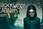 Clockwork Canaries